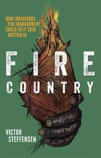 image of Fire Country : How Indigenous Fire Management Could Help Save Australia -- Paperback / softback
