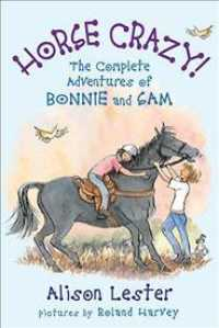Link to an enlarged image of Horse Crazy! the Complete Adventures of Bonnie and Sam -- Paperback / softback