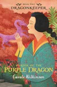 Link to an enlarged image of Garden of the Purple Dragon : Dragonkeeper Bk 2