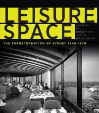 Link to an enlarged image of Leisure Space : The Transformation of Sydney, 1945-1970