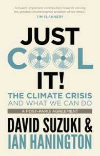 Link to an enlarged image of Just Cool It The Climate Crisis and what we can do, a post-Paris agreement