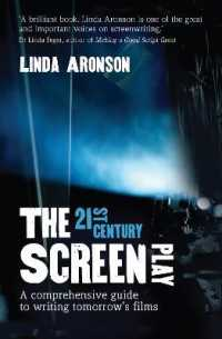 Link to an enlarged image of 21st-century Screenplay : A comprehensive guide to writing tomorrow's films -- Paperback / softback