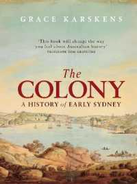 Link to an enlarged image of The Colony : A History of Early Sydney