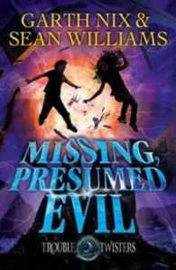 Link to an enlarged image of Missing, Presumed Evil Troubletwisters 4