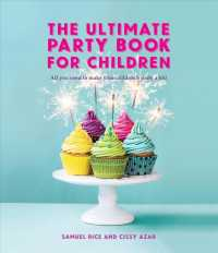 Link to an enlarged image of The Ultimate Party Book for Children : All You Need to Make Your Childrens Party a Hit! (Reissue)