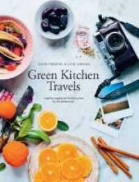 Link to an enlarged image of Green Kitchen Travels
