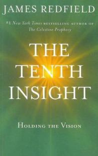 Link to an enlarged image of The Tenth Insight Holding the Vision