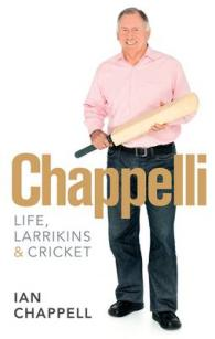Link to an enlarged image of Chappelli Life, Larrikins & Cricket