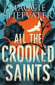 Link to an enlarged image of All the Crooked Saints