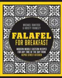 Link to an enlarged image of Falafel for Breakfast : Modern Middle Eastern Recipes for Any Time of the Day from Kepos Street Kitchen