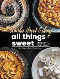 Link to an enlarged image of Bourke Street Bakery All Things Sweet Unbeatable Recipes from the Iconic Bakery
