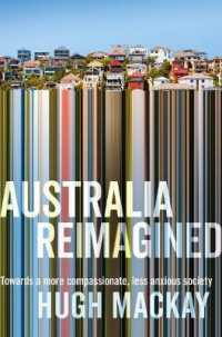 Link to an enlarged image of Australia Reimagined : Towards a More Compassionate, Less Anxious Society