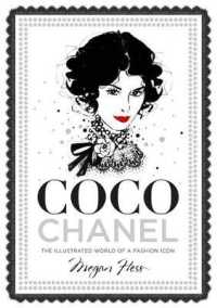 Link to an enlarged image of Coco Chanel : The Illustrated World of a Fashion Icon