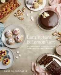 Link to an enlarged image of Lamingtons & Lemon Tart : Best-Ever Cakes, Desserts and Treats from a Modern Sweets Maestro