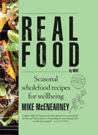 Link to an enlarged image of Real Food by Mike : Seasonal Wholefood Recipes for Wellbeing