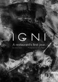 Link to an enlarged image of IGNI : A Restaurant's First Year