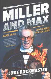 Link to an enlarged image of Miller and Max : The Story of Two Heroes: George Miller and Mad Max