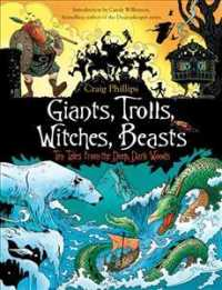 Link to an enlarged image of Giants, Trolls, Witches, Beasts : Ten Tales from the Deep, Dark Woods