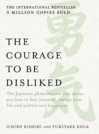 Link to an enlarged image of The Courage To Be Disliked