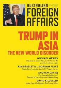 Link to an enlarged image of Trump in Asia: The New World Disorder: Australian Foreign Affairs Issue 2