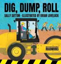 Link to an enlarged image of Dig, Dump, Roll