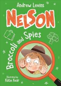 Link to an enlarged image of Nelson 2: Broccoli and Spies -- Paperback / softback