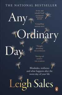 Link to an enlarged image of Any Ordinary Day : Blindsides, Resilience and What Happens after the Worst Day of Your Life
