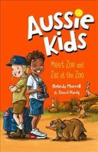Link to an enlarged image of Meet Zoe and Zac at the Zoo (Aussie Kids)