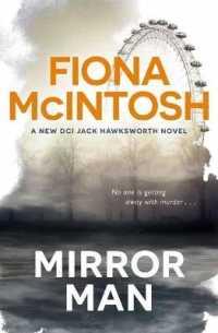 Link to an enlarged image of Mirror Man -- Paperback / softback