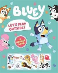 Link to an enlarged image of Bluey Let's Play Outside! A Magnet Book
