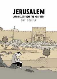Link to an enlarged image of Jerusalem : Chronicles from the Holy City