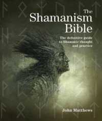 Link to an enlarged image of The Shamanism Bible : The definitive guide to Shamanic thought and practice