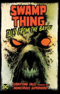 Link to an enlarged image of Swamp Thing : Tales from the Bayou (Swamp Thing)