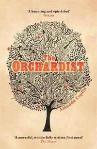 Link to an enlarged image of Orchardist -- Paperback / softback