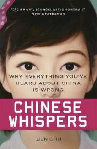 Link to an enlarged image of Chinese Whispers : Why Everything You've Heard about China Is Wrong