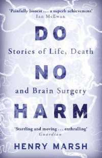 Link to an enlarged image of Do No Harm : Stories of Life, Death and Brain Surgery -- Paperback / softback