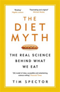 Link to an enlarged image of Diet Myth : The Real Science Behind What We Eat -- Paperback / softback