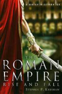 Link to an enlarged image of Brief History of the Roman Empire (Brief Histories) -- Paperback / softback