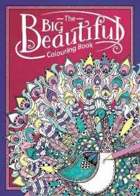 Books Kinokuniya Big Beautiful Colouring Book Paperback