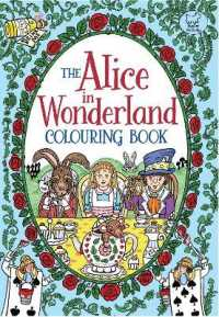 Books Kinokuniya The Alice In Wonderland Colouring Book CLR CSM