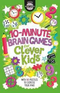 Link to an enlarged image of 10-minute Brain Games for Clever Kids (Buster Brain Games) -- Paperback / softback