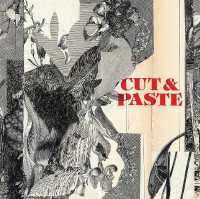 Link to an enlarged image of Cut & Paste (paperback) : 21st-century Collage -- Paperback / softback
