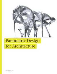 Link to an enlarged image of Parametric Design for Architecture