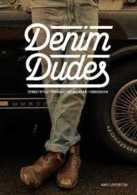 Link to an enlarged image of Denim Dudes : Street Style, Vintage, Workwear, Obsession