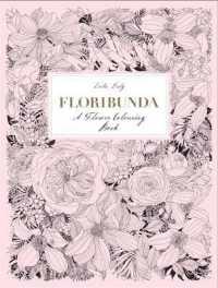 Books Kinokuniya: Floribunda: a Flower Colouring Book -- Paperback ...