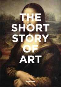 Link to an enlarged image of The Short Story of Art : A Pocket Guide to Key Movements, Works, Themes & Techniques