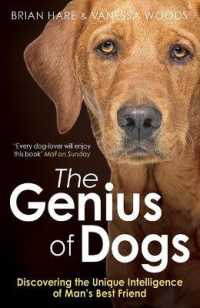 Link to an enlarged image of Genius of Dogs : Discovering the Unique Intelligence of Man's Best Friend -- Paperback / softback