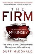 Link to an enlarged image of Firm : The inside Story of Mckinsey, the World's Most Controversial Management Consulta -- Paperback / softback