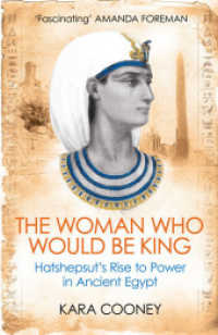 Link to an enlarged image of Woman Who Would be King : Hatshepsut's Rise to Power in Ancient Egypt -- Paperback / softback