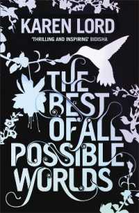Link to an enlarged image of Best of All Possible Worlds -- Paperback / softback